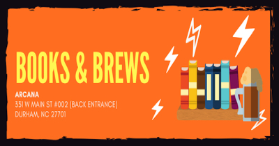 Books & Brews: Durham, at Arcana on October 25th, 2018.