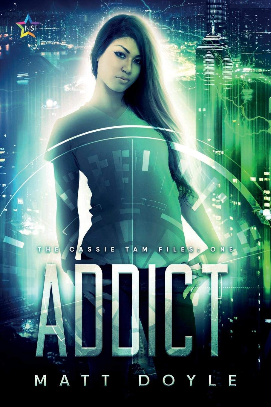 """Cover of """"Addict,"""" the first book of The Cassie Tam Files"""